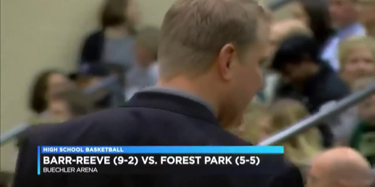 Hoops Live: Barr-Reeve vs Forest Park