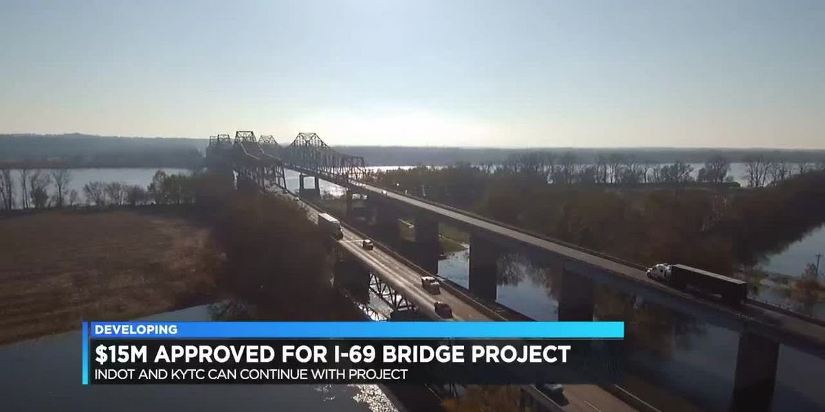 $15M approved for I-69 bridge project