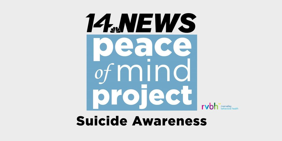 Peace of Mind: Suicide Awareness