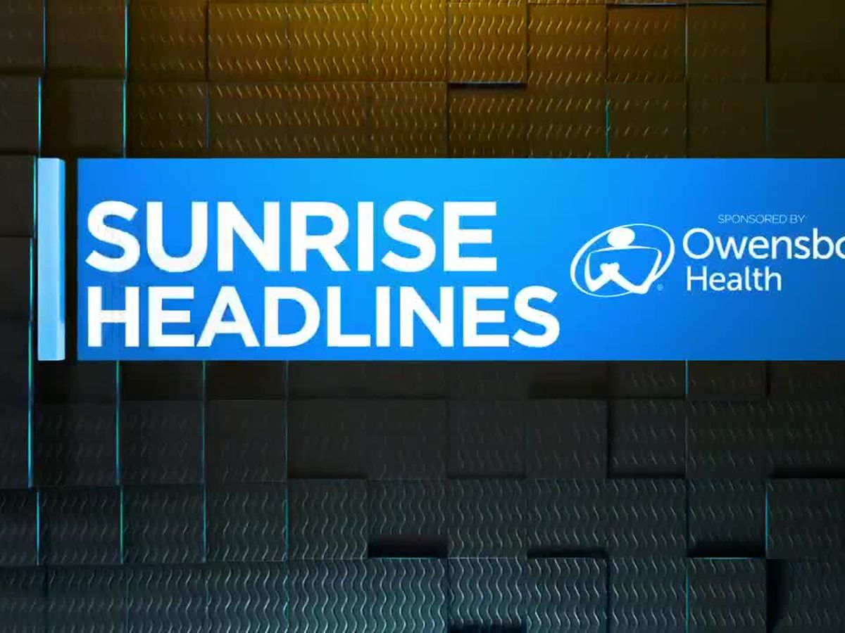 14 News Sunrise headlines