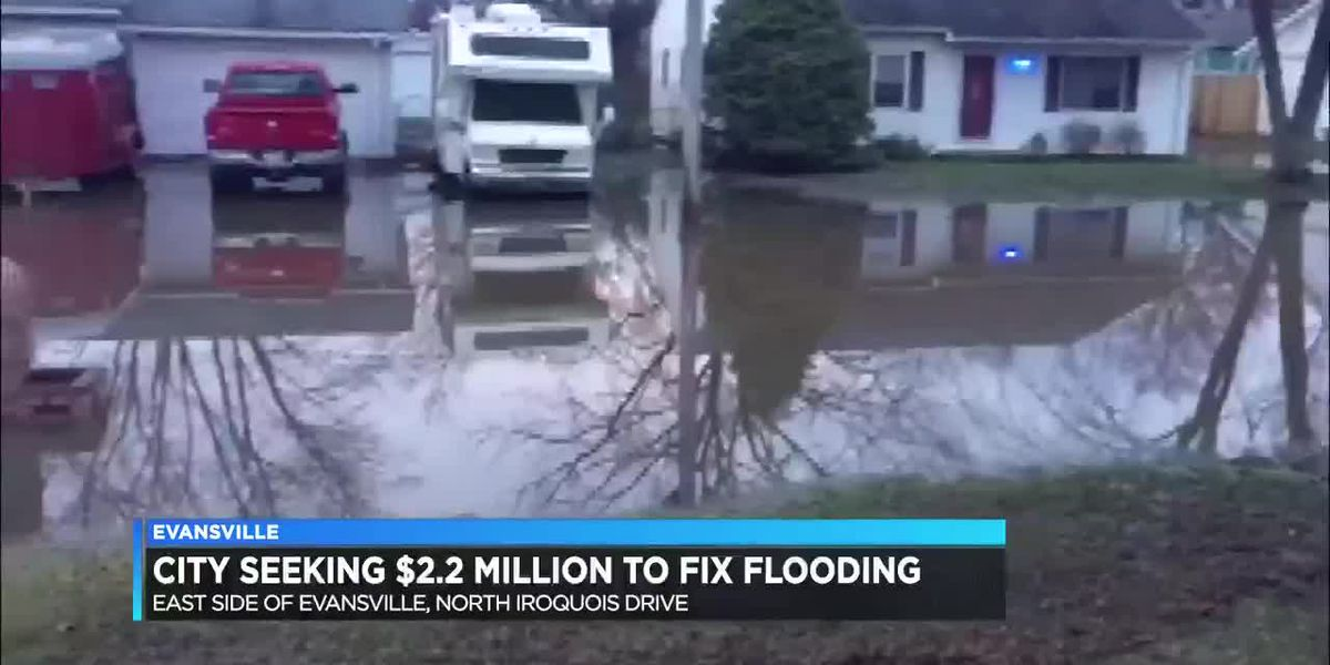 City of Evansville seeking $2.2M to fix flooding