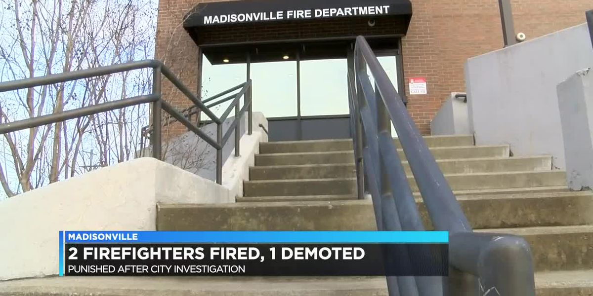 2 Madisonville Fire Dept. employees fired, 1 demoted after investigation