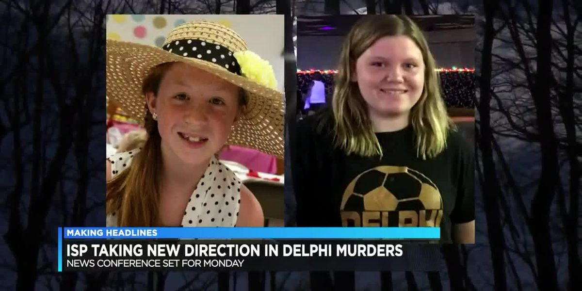ISP to detail 'new direction' in Delphi murder investigation