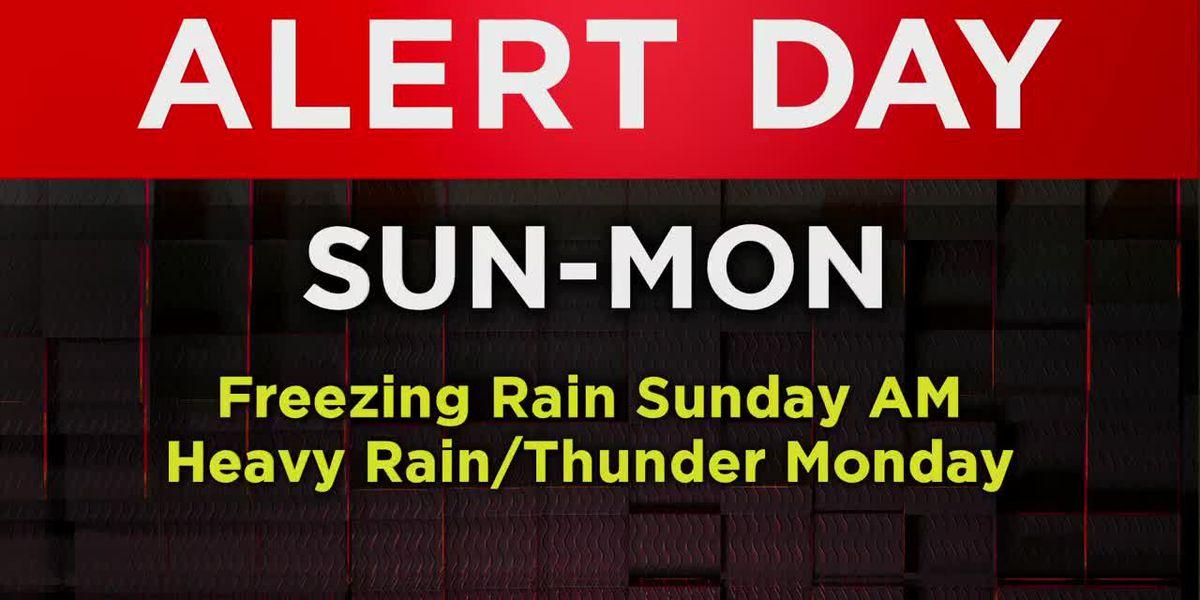 Alert Days for freezing rain Sunday & heavy rain Monday