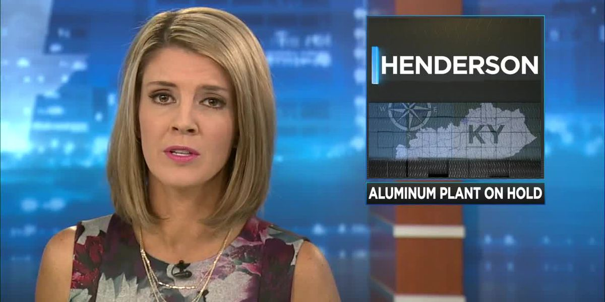 New aluminum plant in Henderson on hold