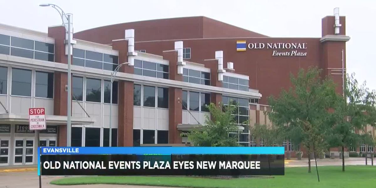 Old National Events Plaza looks to add marquee