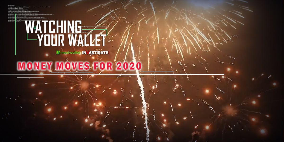 Watching Your Wallet: Make smart money moves before 2020