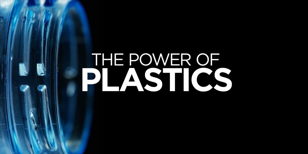Special Report: Power of Plastics