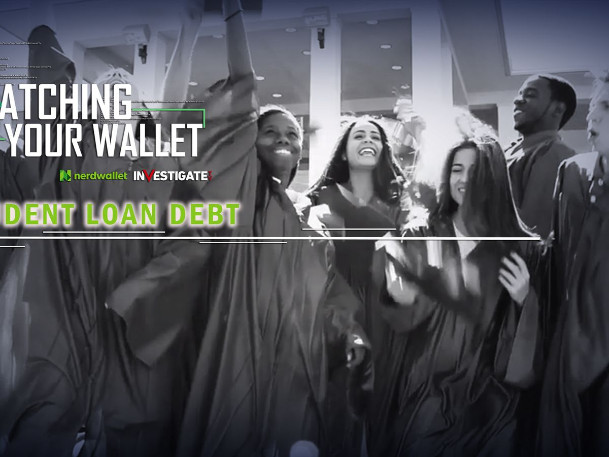 Watching Your Wallet: Student loan debt reaches all-time high