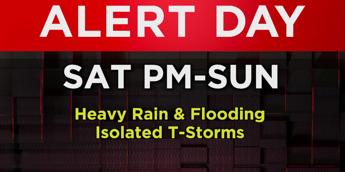 On alert for heavy rain and flooding this weekend