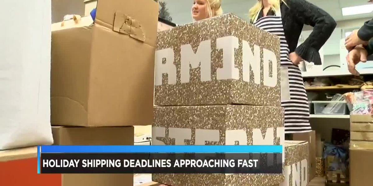 Holiday shipping deadlines approaching fast