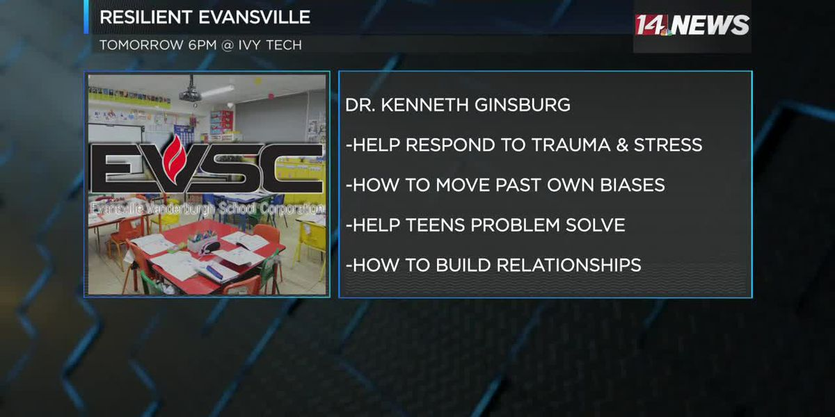 Resilient Evansville hosting Pediatrician Dr. Ginsburg on Tuesday