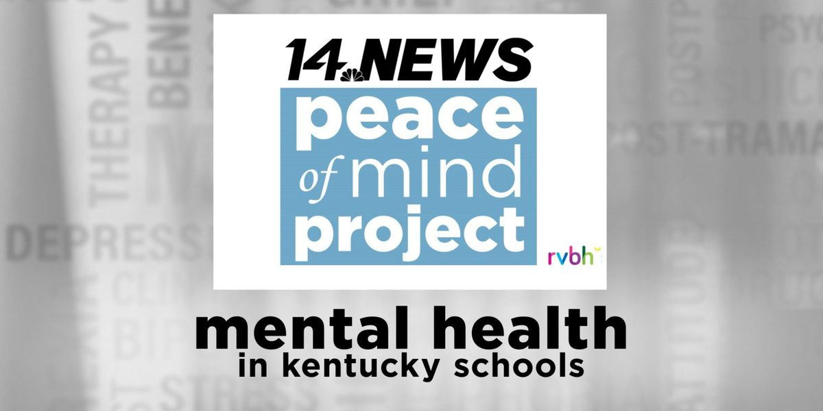 Peace of Mind Project: Mental Health in Kentucky schools
