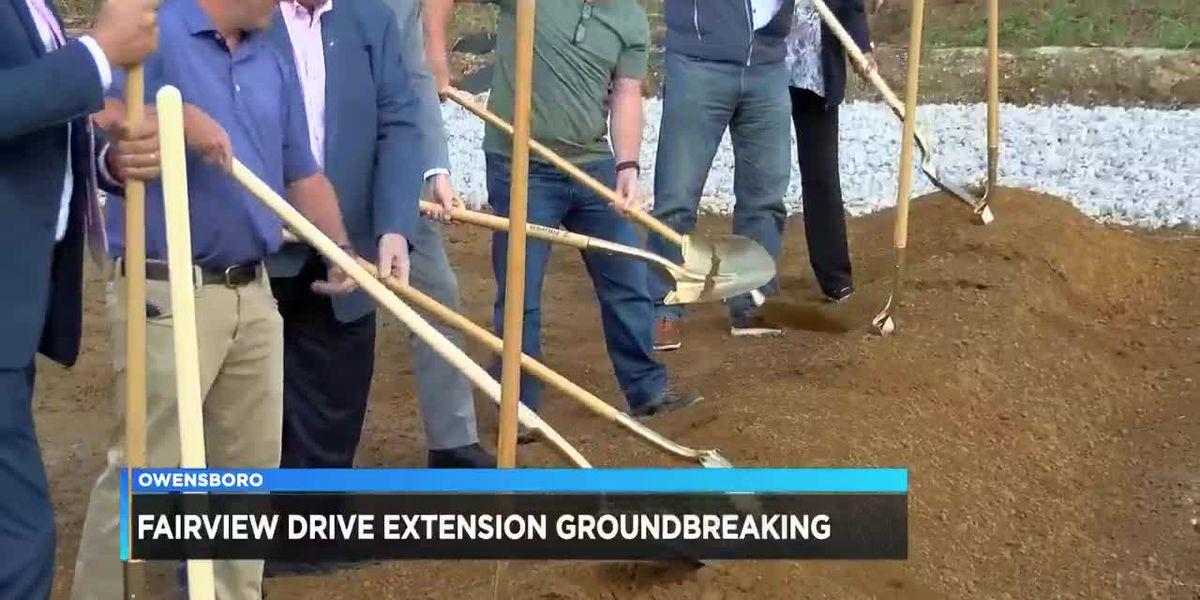 Groundbreaking held for Fairview Drive extension in Owensboro