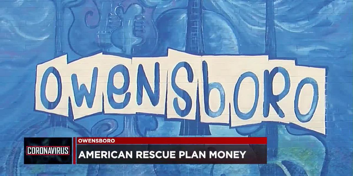 Owensboro getting $12 million from American Rescue Plan