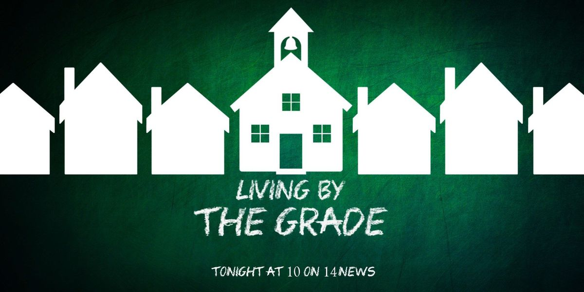 Living by the Grade - A Special Report on 14NEWS at 10