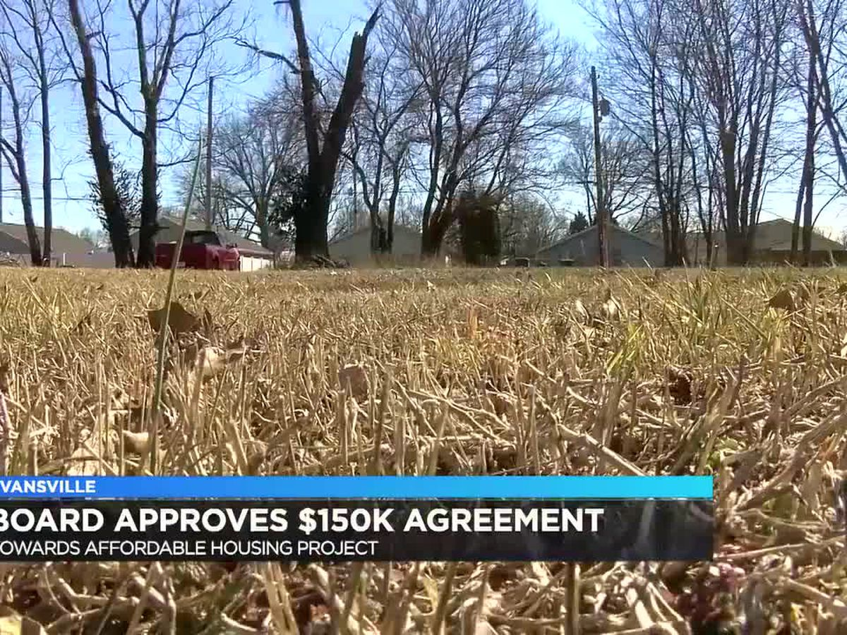 Evansville board approves $150k agreement towards affordable housing project