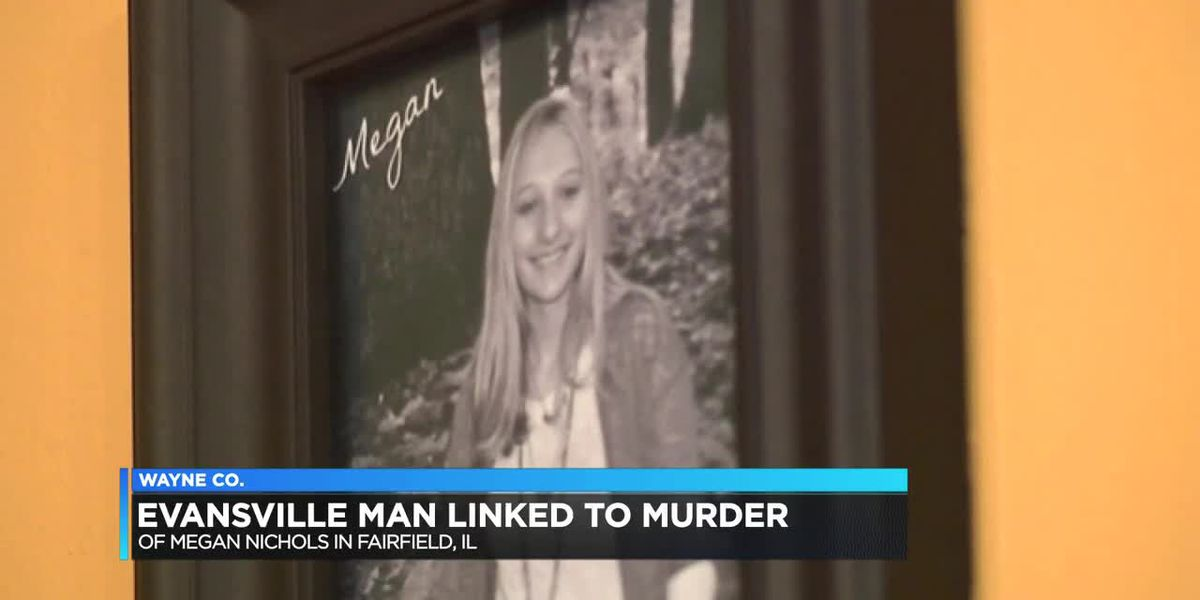 Evansville man linked to murder of Megan Nichols, victim's friend speaks out