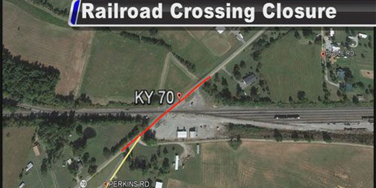 Section of KY-70 to close in Hopkins Co. for railroad work