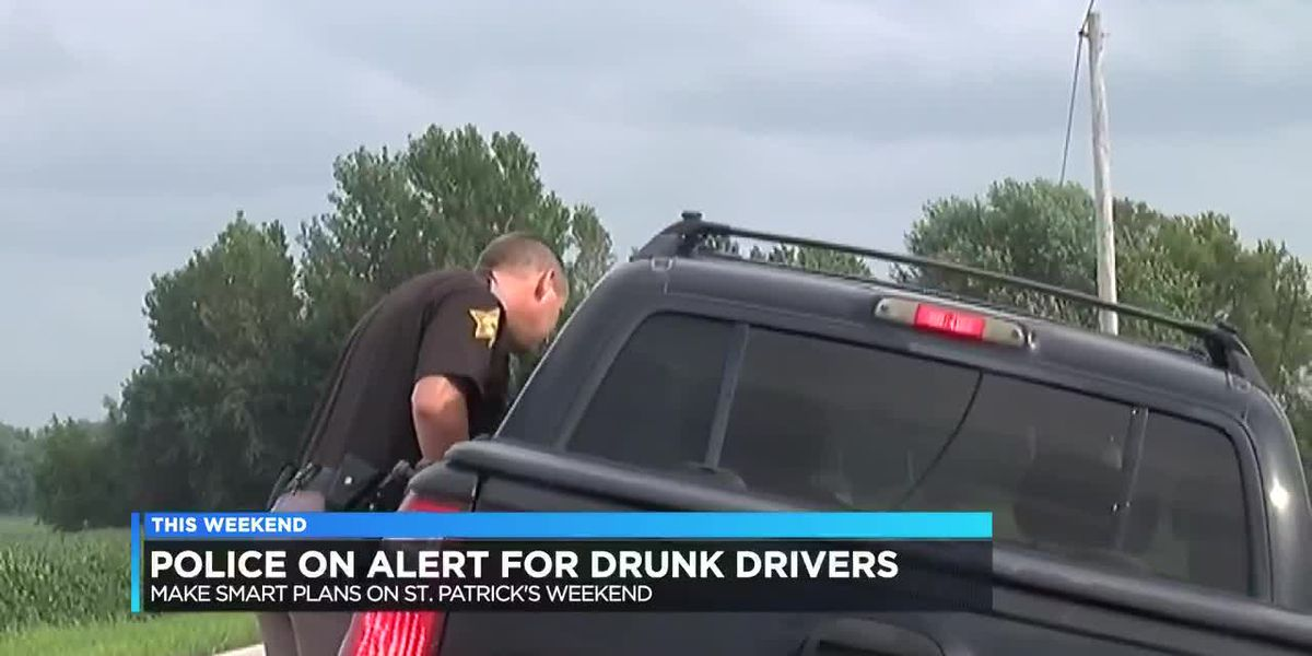 Law enforcement on alert for drunk drivers on St. Patrick's Day weekend