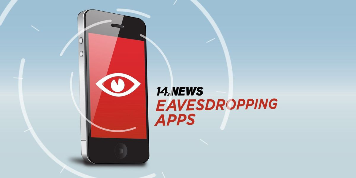 14 News Special Report: Spying Phone