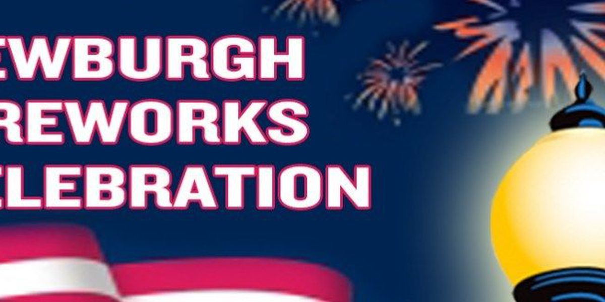 Newburgh Fireworks Celebration still on